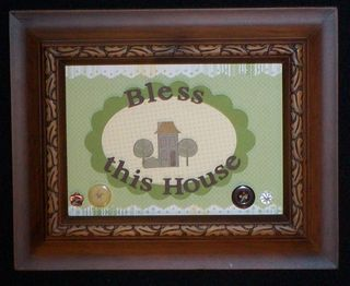 Bless this house frame